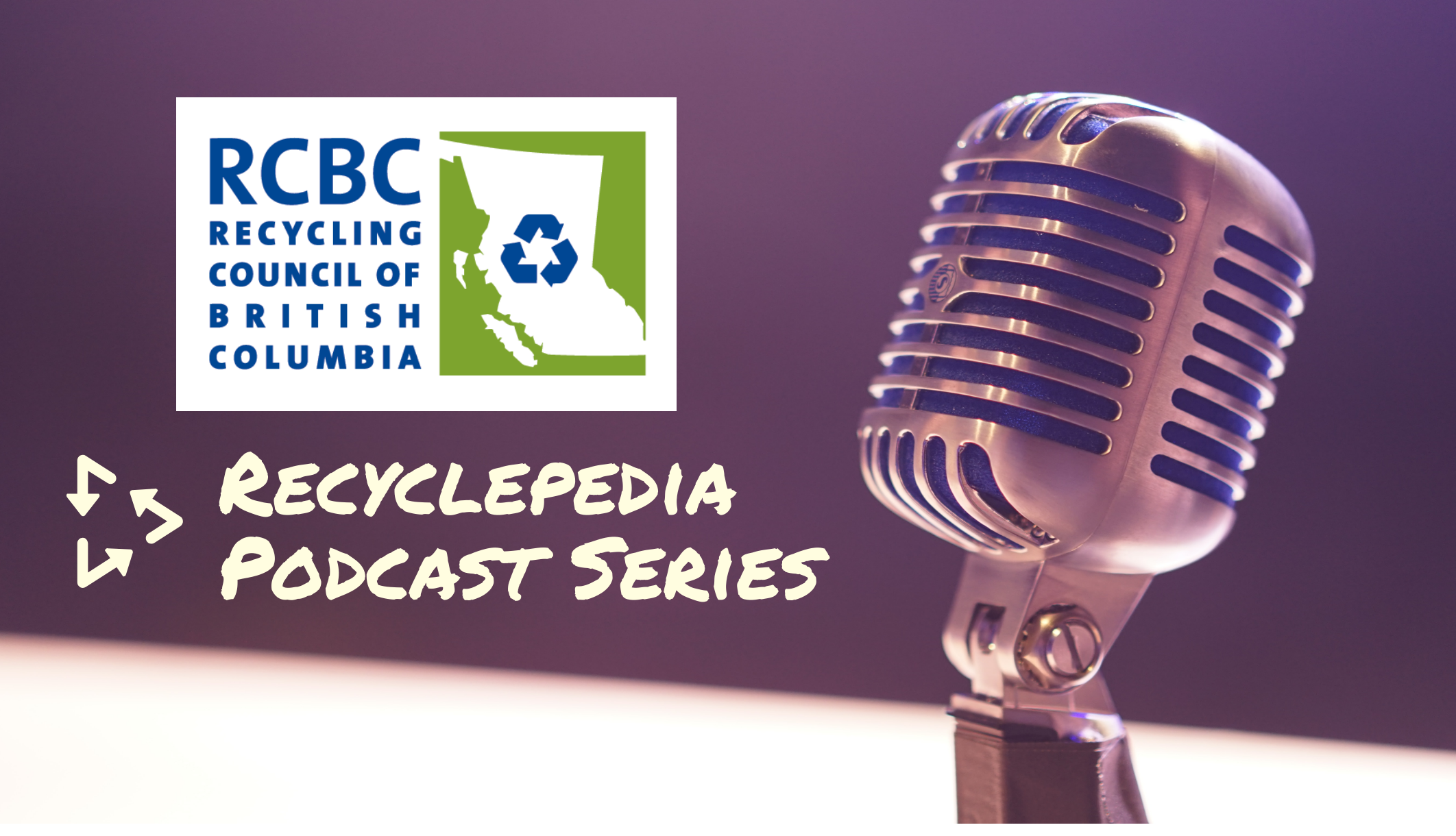 RCBC Recyclepedia Podcast